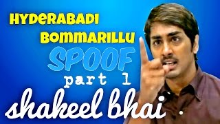 Bommarillu Hyderabadi Style || Shakeel Bhai
