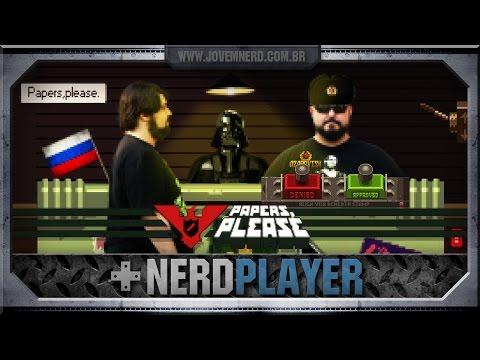 Papers, Please - PRÓXIMO!!! | Nerdplayer 173