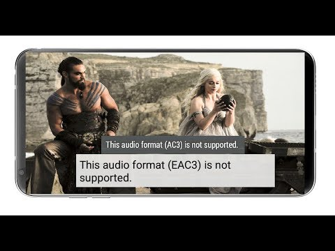 How to Fix MX Player Not Playing Audio EAC3, AC3, DTS, MLP