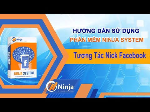 Ninja System   Hướng Dẫn Vào Tương Tác Cho Nick Facebook