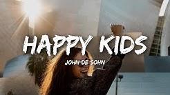 John De Sohn - Happy Kids (Lyrics)