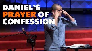 Daniel's Prayer of Confession - Daniel 9