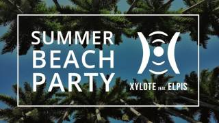 Gambar cover Xylote feat. Elpis - Summer Beach Party