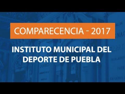Comparecencia Instituto Municipal del Deporte de Puebla.