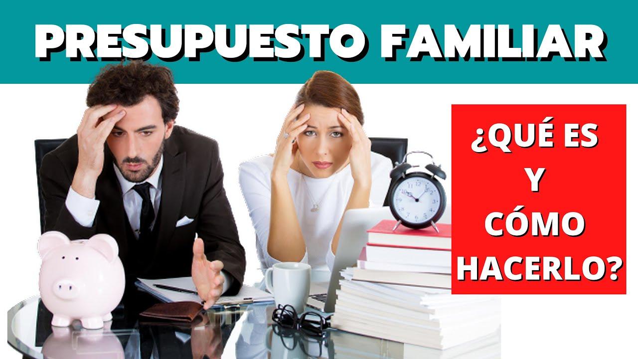 QUÉ ES y CÓMO HACER Un PRESUPUESTO FAMILIAR 👪 | El Club de Inversión