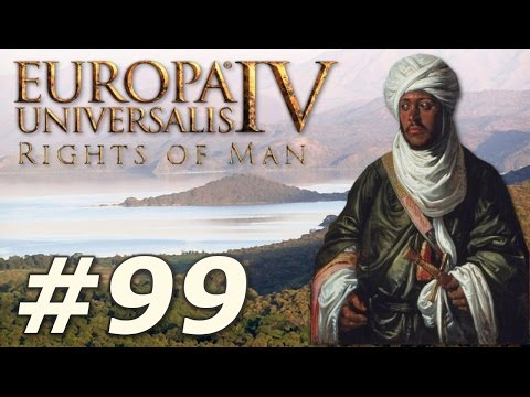 Europa Universalis IV: The Rights of Man | Ethiopia - Part 99