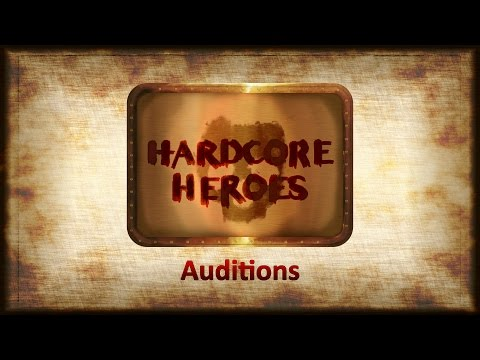 Hardcore Heroes Audition #7 - Nick