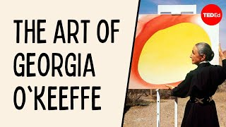 How to see more and care less: The art of Georgia O'Keeffe - Iseult Gillespie