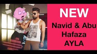 Ayla   Navid Zardi AYLA - ft Abba Karib     Abu hafaza