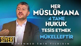 Her Müslüman 4 Tane Hukuku Tesis Etmekle Mükelleftir | Muhammed Emin Yıldırım