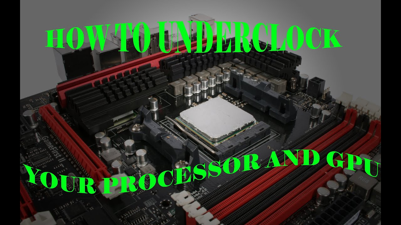 Watch How to Underclock a PC video