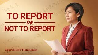 "2020 Christian Testimony Video | ""To Report or Not to Report"""