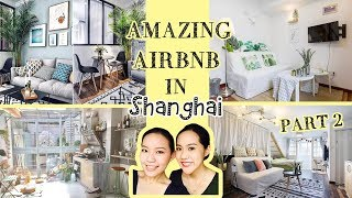 Gambar cover 〖下集〗旅遊你還在住飯店? 精選上海7間Airbnb ,Our Pick of 7 Airbnb in Shanghai | Live an Insight