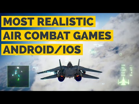 TOP 10 BEST AIR COMBAT GAMES FOR ANDROID / IOS 2018