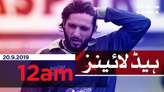 Samaa Headlines - 12AM - 20 September 2019
