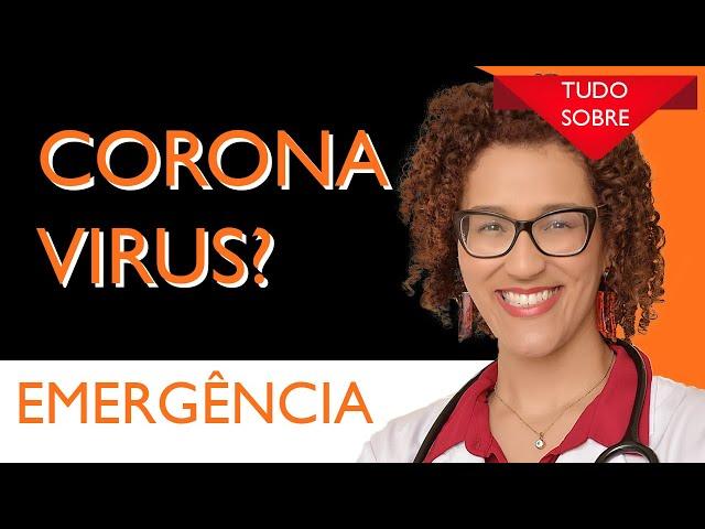 O que é Coronavírus - Infectologista Dra Keilla
