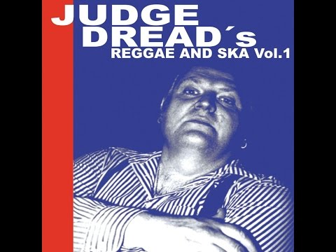Judge Dread - Judge Dread's Reggae and Ska Vol.1 (Spirit of