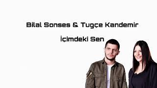 Bilal Sonses ft  Tug  e Kandemir - i  imdeki Sen    Resimi