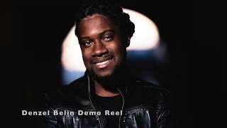Denzel Belin Acting Reel -  Summer 2020