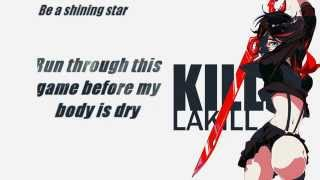 Repeat youtube video Kill La Kill - Before my body is dry Lyrics