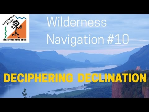 Wilderness Navigation #10 - Deciphering Declination
