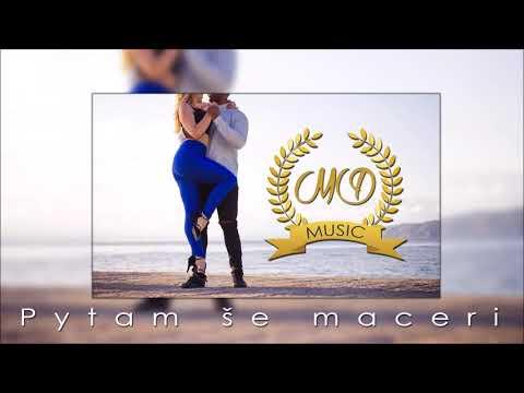 MD Music - Pytam še maceri