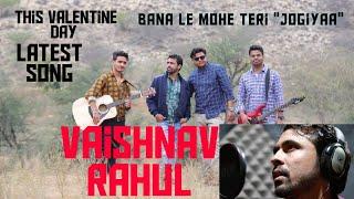 Jogiyaa-Rahul Vaishnav_Official song_latest Sufi love Song