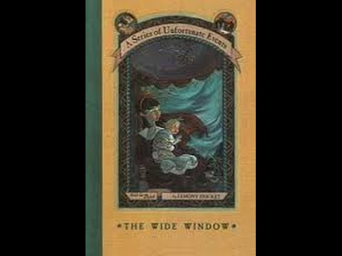The Wide Window A Series of Unfortunate Events #3