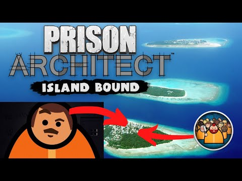 Prison Architect : Island Bound : gameplay : Lets play series |