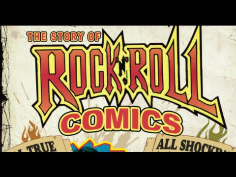 The Story of Rock 'N' Roll Comics - Official DVD Trailer 4/24/12!