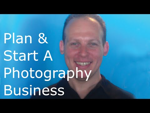 How To Write A Business Plan For A Photography Business, Start A Photography Business & Sell Photos