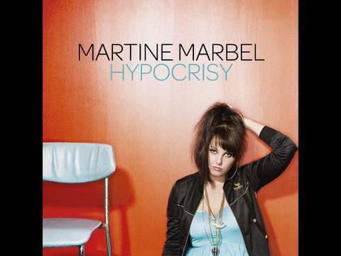 "Martine Marbel ""Hypocrisy"""