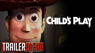 Toy Story Trailer (Child's Play Style)