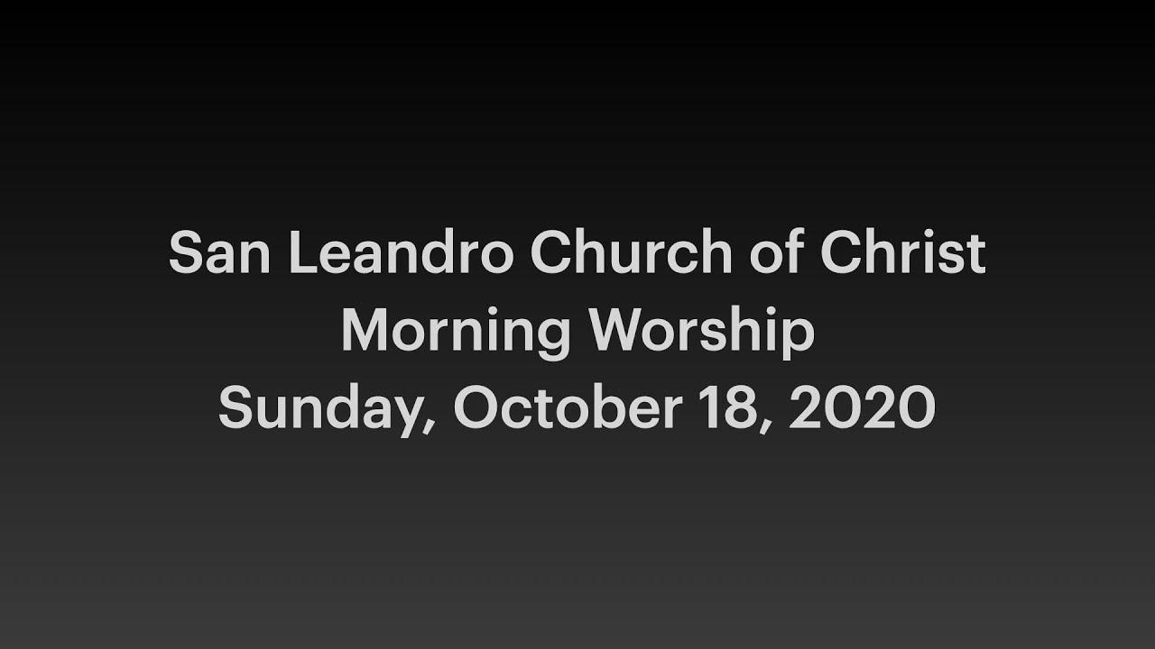 October 18, 2020 Morning Worship