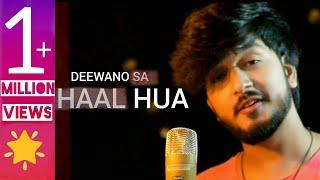 DEEWANO SA HAAL HUA   Tum Dil Ki   Dhadkan   Unplugged Soulful Version   Darpan Shah