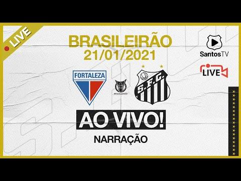 🔴 AO VIVO: FORTALEZA x SANTOS | BRASILEIRÃO (21/01/21)