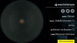 Ekman - GMMDI (Breaker 1 2 remix)