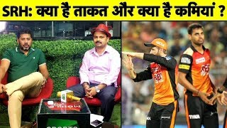 Team Analysis SRH: Strength & Weakness Of Kane's Sunrisers Hyderabad | IPL 2019