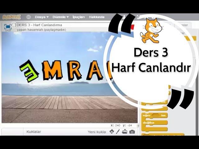 Scratch Eğitimi Ders 3 - Harf Canlandırma