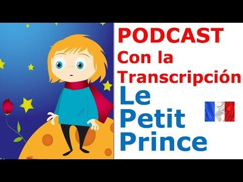 Aprender frances gratis - LE PETIT PRINCE (El Principito) Podcast