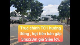 Xuất hiện lô đất ngay trục Đường Cổng Chính 5mx23m Hướng Đông Kinh doanh đa nghề Giá bán gấp Siêu Rẻ