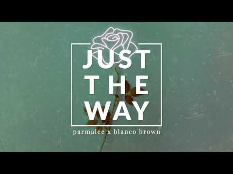 parmalee,-blanco-brown---just-the-way-(official-audio)