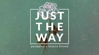 PARMALEE, Blanco Brown - Just the Way (Official Audio)