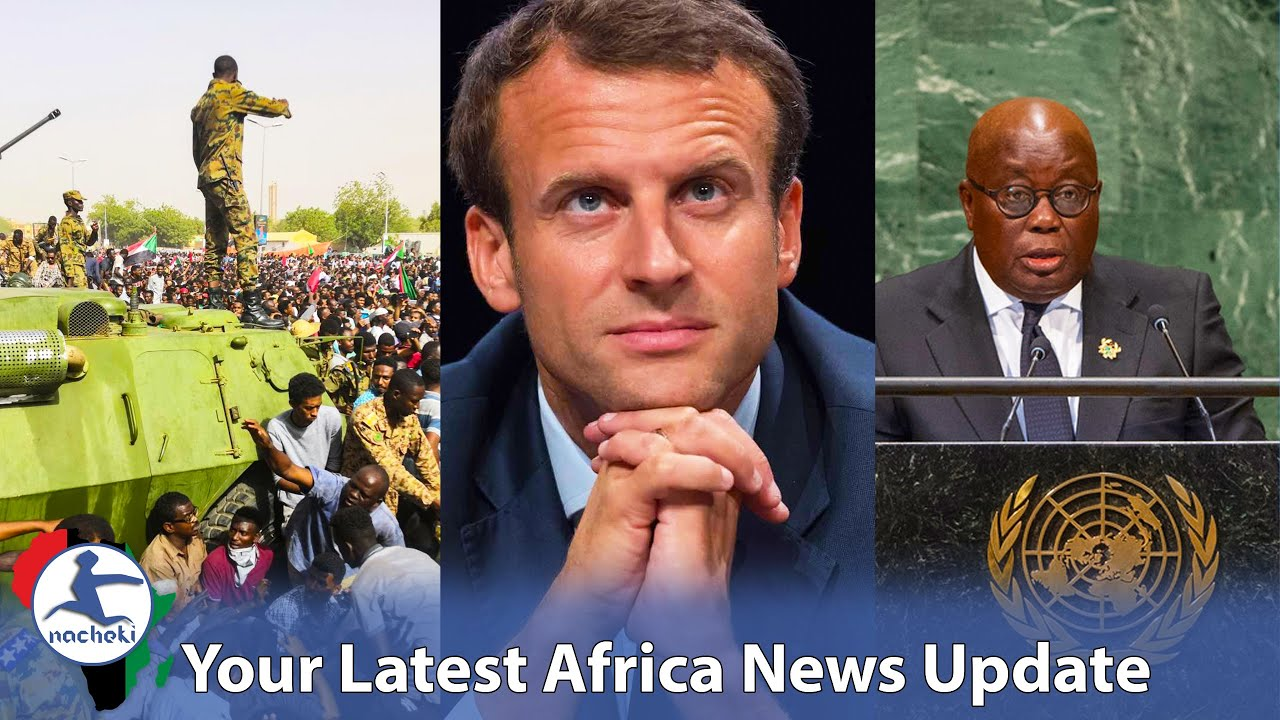 Sudan has Just Stopped a Coup, Macron Begs for Forgiveness to Algerians but Booed, Africa in the UN