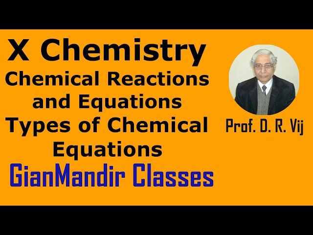 X Chemistry | Chemical Reactions and Equations | Types of Chemical Equations by Gaurav Sir