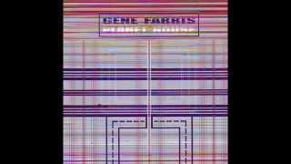 Gene Farris - Good Feeling