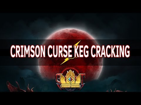 [Crimson Curse] 1 Hour of Keg Openings