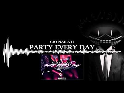 Gio Nailati - Party Every Day (feat. Mr Biggshot) (Official Video)