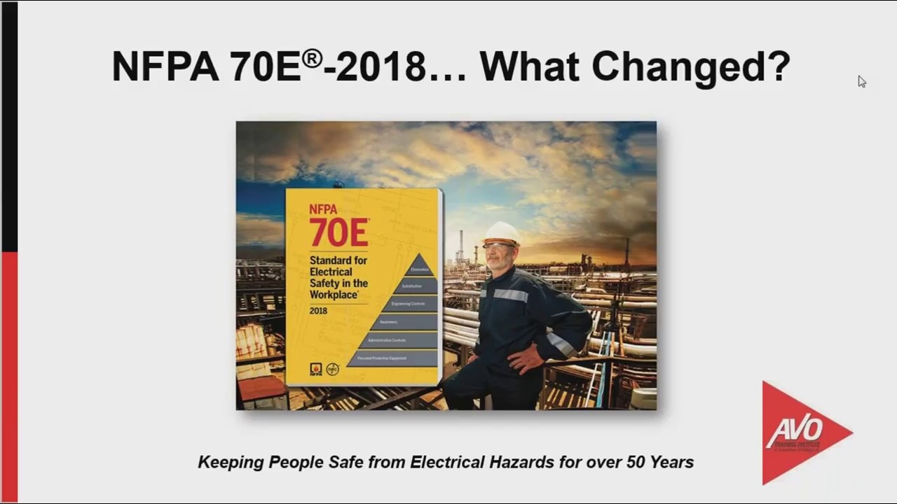 Webinar - Changes and Updates to the New NFPA 70E 2018 Standard