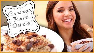 Ingrid Dishes | Cinnamon Raisin Oatmeal | Recipes From Missglamorazzi